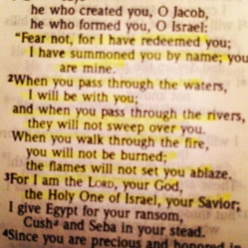 Don't ya worry…. God will take care of ya! Isaiah 43:1-3 (Taken with instagram)