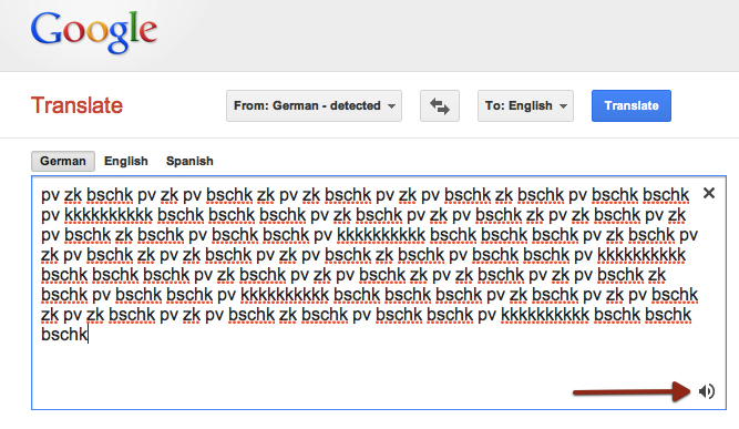 "Google Translate beatbox: Paste this snippet into Google Translate, set ""from German"" and play.  Via someone in my Facebook stream & Adam Port."