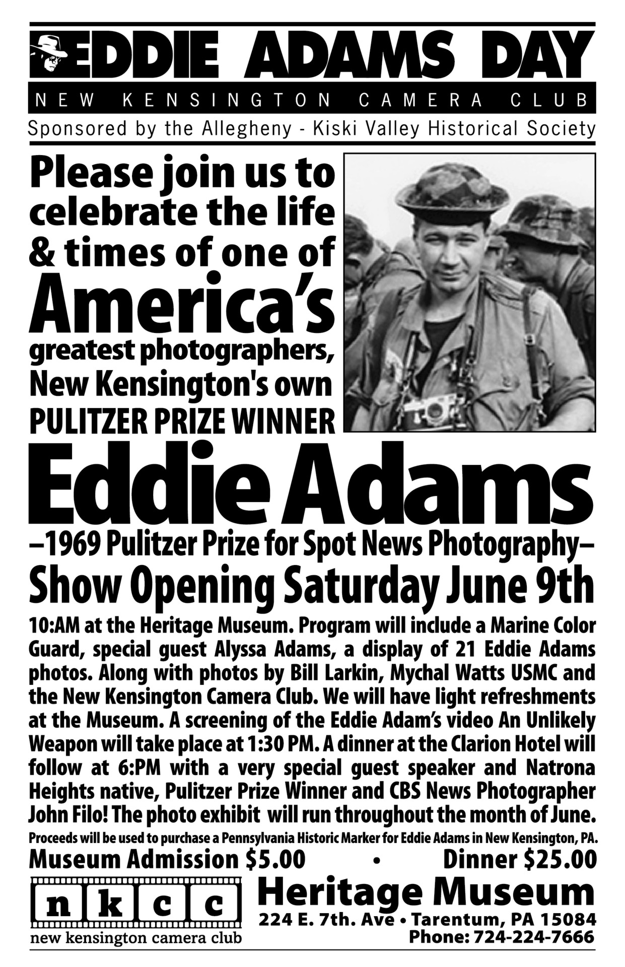 "Eddie's hometown of New Kensington, PA proclaims June 9th as ""Eddie Adams Day!"" John Filo, Pulitzer-winning photographer, friend of Eddie's and also native son of the area will be speaking Saturday night! Please join if you are in or around the Pittsburgh/New Kensington area!!"