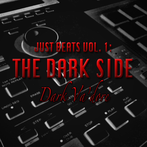 Just Beats Vol. 1: The Dark Side (album cover) the cover art for my latest project