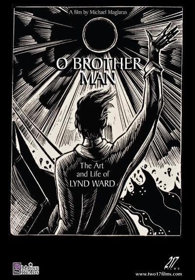 "Lynd Ward is the father of the American graphic novel and one of the most prolific book illustrators and printmakers in the history of American art.  A special screening of 217 Films' new documentary ""O Brother Man:  The Art and Life of Lynd Ward"" will be held May 21 at 6:00 pm in the Providence Public Library's Auditorium (150 Empire Street, Providence).  The screening will be introduced by filmmaker Michael Maglaras with a short discussion to follow.  Admission is free."