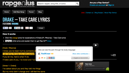We love Rap Genius - your guide to the meaning of rap lyrics. Add your take on the meaning of a song while listening to the tracks on site!