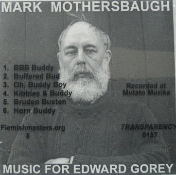 Mark Mothersbaugh - Music For Edward Gorey