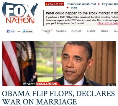 Really? Really really? For some much-needed realkeeping on Obama and gay marriage, go here and here, not to Fox.
