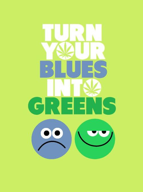 Turn your blues into greens
