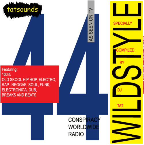 DOWNLOAD/STREAM    Wildstyle Show #44 - the Classic LP special Friday 4th May 2012   Just Ice – Going Way Back Kings of Pressure - Brains Unchained Divine Styler – Ain't Sayin; Nothin' BDP – Remix for P is Free  B Boy Trio Mantronix – Fresh is the Word Run D.M.C – Jam-Master Jay Schoolly D – PSK  De La Soul – The Magic Number Tuff Crew – Detonator Eric B & Rakim – Follow the Leader  Forgotten UK Hip Hop Track Stereo MCs – On 33  Public Enemy - Don't Believe the Hype Stetsasonic – Bust That Groove LL Cool J – I Can't Live Without my Radio  Three the Hard Way Beastie Boys – Hold it now Hit it Beastie Boys – Hey Ladies Beastie Boys – Ch-check it Out  Dread Jams Bob Marley – Natural Mystic Augustus Pablo – Airstrip Dub  Chill Rob G – Dope Rhymes Steady B – Let the Hustlers Play Audio Two – I Don't Care
