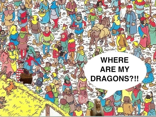 Where Are My Dragons? SPOILER ALERT!