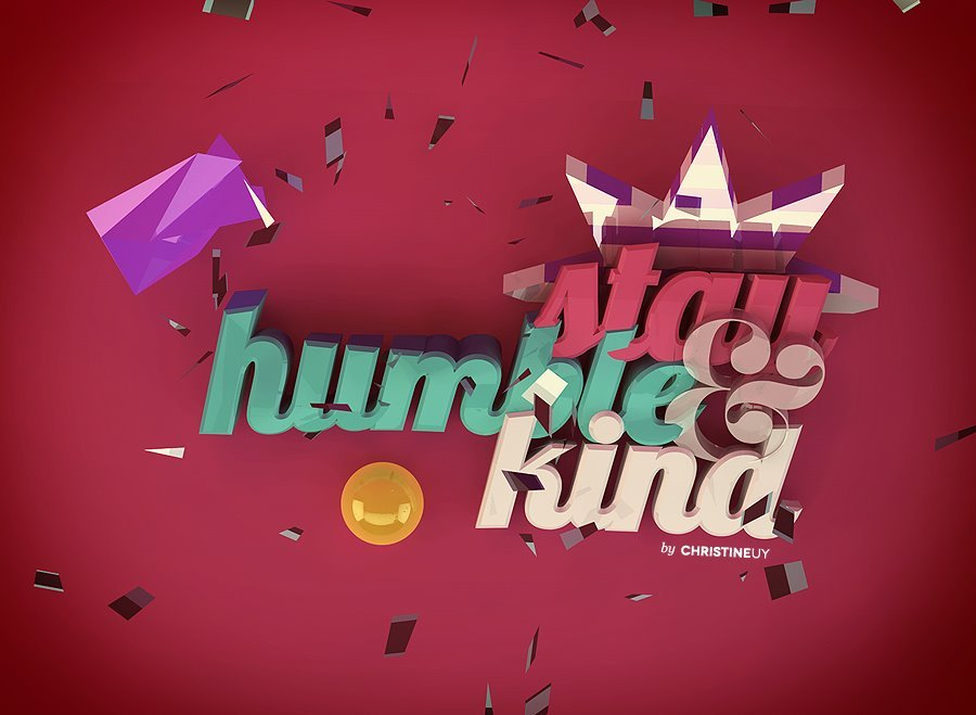 Stay Humble & Kind by Christine Uyhttp://www.behance.net/chrisy