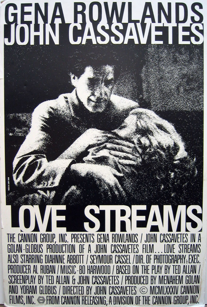Love Streams (1984) deJohn Cassavetes. Su penúltimo film como director.