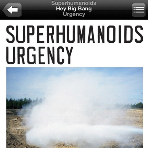 I've been on an all-day @superhumanoids kick. The 'Hey Big Bang' music video is ruling my life. #superhumanoids #heybigbang #urgency (Taken with instagram)