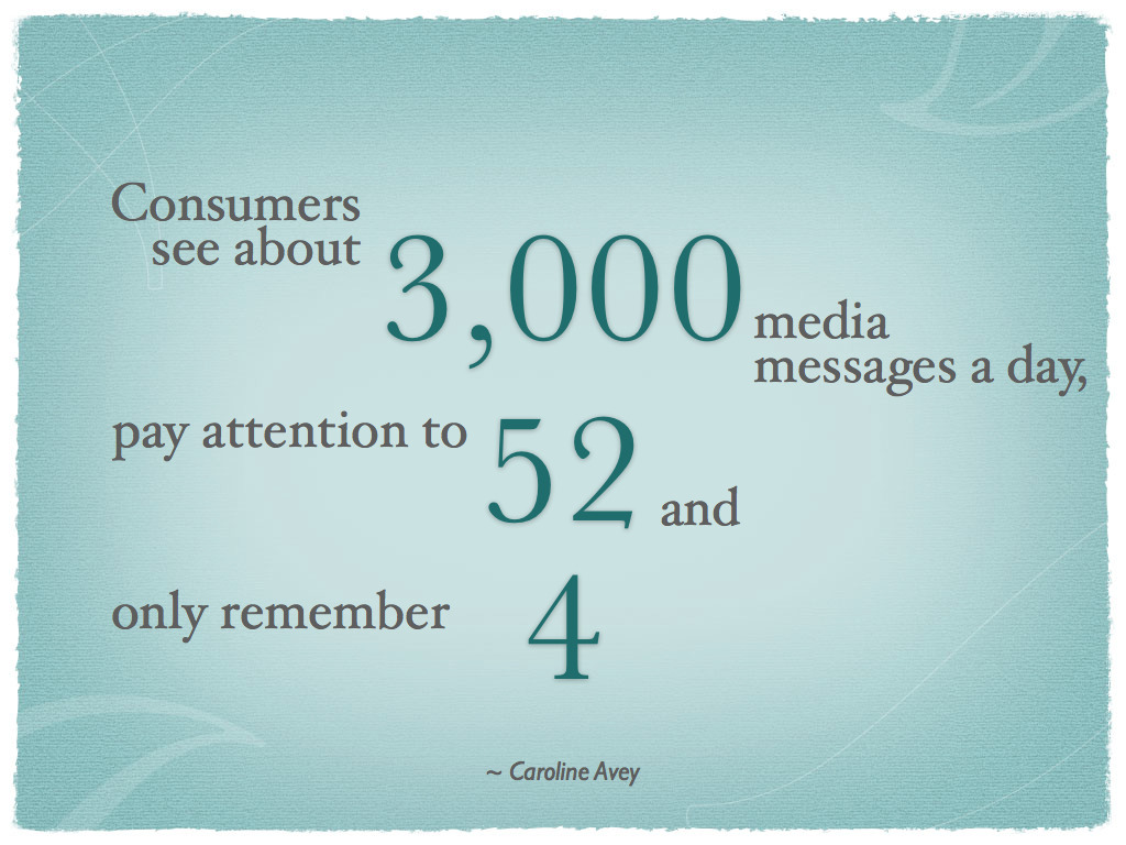"""Consumers see about 3,000 media messages a day, pay attention to 52 and only remember four. With those stats, odds are slim that learning messages will make it to the employee's final four."" ~ Caroline Avey"