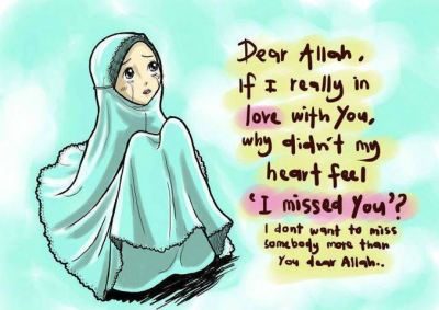 Ya Rabb. I don't want to miss somebody more than you dear Allah..