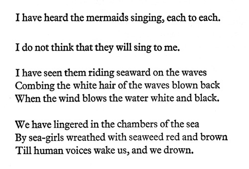 """The Love Song of J. Alfred Prufrock"", T.S. Eliot"