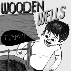 "Cover art for Wooden Wells' new E.P. ""Timmy!""  Pen and Ink, Digital"