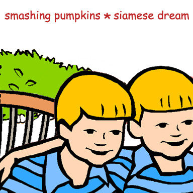 Siamese Dream by Smashing Pumpkins. Original. Requested by king-of-gloom and by antiquetimemachine.