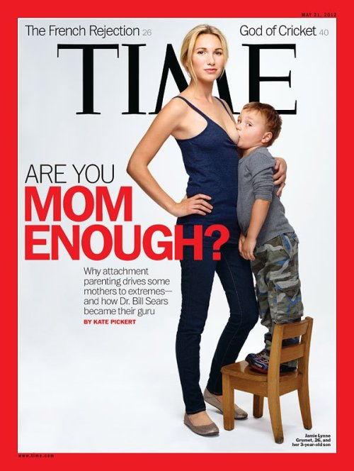 "timemagazine:  The latest issue of TIME, featuring our cover story on the rise of attachment parenting, ""Are You Mom Enough?"" hits newsstands Friday. (On the cover: Jamie Grumet, 26, and her son, 3, whom she breastfeeds. Photograph by Martin Schoeller for TIME) Read more here.  The cover's still causing quite a stir. What do you think? Actress Alyssa Milano, herself a new mother, echoed many complaints when she tweeted to her 2 million followers:    .@Time, no! You missed the mark! You're supposed to be making it easier for breastfeeding moms. Your cover is exploitive & extreme. — Alyssa Milano (@Alyssa_Milano) May 10, 2012"