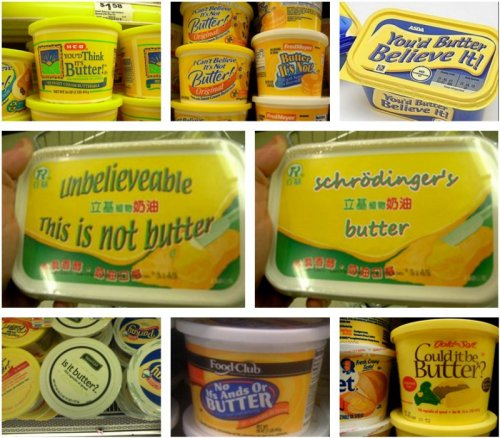 Oddly Named Butter Substitutes  So, wait, it's not butter? [via]