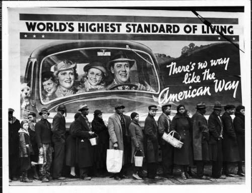 Back To The Future | 1937 Famous image of African American flood victims lined up to get food & clothing fr. Red Cross relief station in front of billboard ironically extolling WORLD'S HIGHEST STANDARD OF LIVING/ THERE'S NO WAY LIKE THE AMERICAN WAY. Louisville, KY, 1937. Margaret Bourke-White, photographer. Life Magazine, © Time Inc. FIND US ON TWITTER | FACEBOOK | TUMBLR | FLICKR | PINTEREST