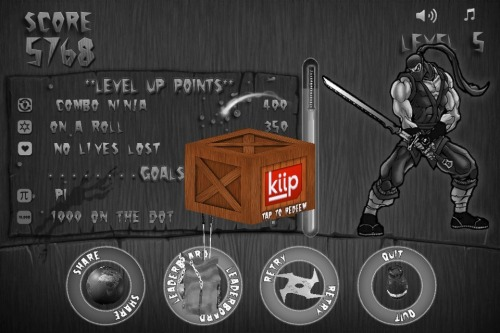 Kiip Rewards: Ninja Factor 1.1  We take game experience very seriously, and we believe you deserve to be rewarded for the time you spend playing Ninja Factor. That is why, with the release of Ninja Factor 1.1, we have fixed some bugs and made sure Kiip rewards are working 100%  This means that by simply playing and having fun you will have a chance to earn real life rewards! Best excuse to play, right?   When you see the box from the picture above simply tap it to redeem your reward.   Keep on slashing fellow Kensaido Ninjas ;)