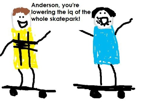 A very crudely drawn Dimmock and Anderson go skateboarding. :D