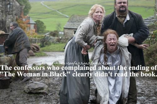 """The confessors who complained about the ending of ""The Woman in Black"" clearly didn't read the book."""