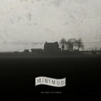 "Inflatable Pigs Singing - MINIMUS <a href=""http://minimus.bandcamp.com/track/inflatable-pigs-singing"" data-mce-href=""http://minimus.bandcamp.com/track/inflatable-pigs-singing"">Inflatable Pigs Singing by MINIMUS</a>"