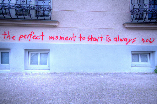 emptycupboard:  the perfect moment to start is always now (by Herbalizer)
