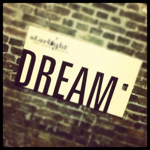10. A favorite word. DREAM. Dreaming is believing.  #photoadaymay  (Taken with instagram)