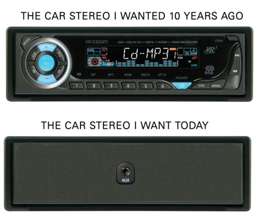 funnynrandom:  Car stereo I wanted 10 years ago v.s. the one I want today…