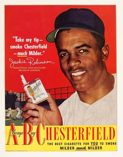 "1949 Jackie Robinson Chesterfield Cigarettes Ad""Take my tip - smoke Chesterfield - much Milder"""