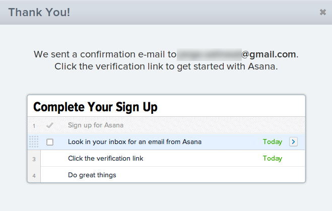 Asana - The registration process implements the same interface as the application,  introducing first-time users to the product. /via Jorge Salinas