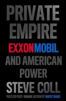 "ExxonMobil: A 'Private Empire' On The World Stage : NPR An interesting interview about the unparalleled power and reach of ExxonMobile. Steven Coll's depiction of it as an essentially ""stateless"" corporation more powerful than most governments reminds me a lot of the East India Company as described by Venkatesh Rao in this great long read from last year."