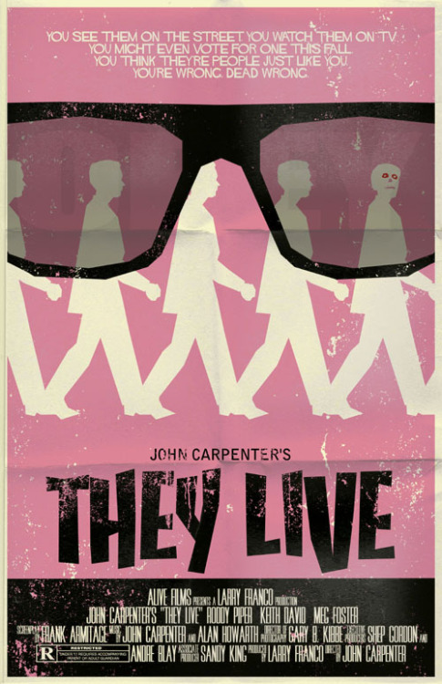 beautyliesinmovieposters:  They Live minimal movie poster designed by Mark Welser