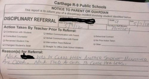 Detention Slip Given for Telling Girl to Close her Legs This teacher is just handing out detention slips to avoid questions about why his classroom smells so bad.