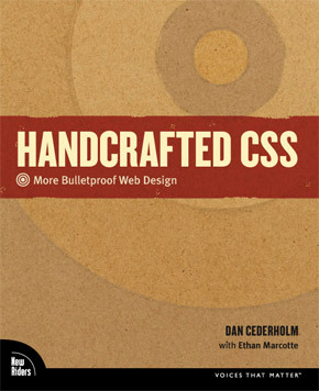 Currently reading Handcrafted CSS by Dan Cedarholm. I've enjoyed his work so much over the years. He has such a simple, clean, and handcrafted design style and he's a great writer. Highly recommend this.
