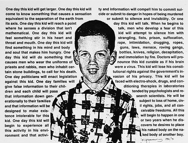 "The art: David Wojnarowicz, Untitled (One day this kid…), 1990. The news: ""Mitt Romney, Reformed Bully?"" by Andrew Rosenthal on NYTimes.com. Unreal. The source: Collection of the Jersey City Museum, the Art Institute of Chicago, the Wadsworth Atheneum, Smith College, and the Whitney Museum of American Art."