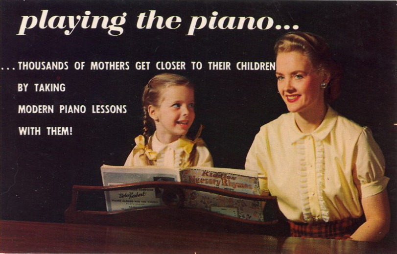 THOUSANDS OF MOTHERS GET CLOSER TO THEIR CHILDREN BY TAKING MODERN PIANO LESSONS WITH THEM! HAPPY MOTHER'S DAY!  What better way to know one's children than by sharing their fun, their interests. Now, thanks to modern teaching methods, mother and child can learn together. So many women tell us the golden minutes they spend playing the piano is their most precious and relaxing time of day! Come in soon. Let us put the magic of companionship at your fingertips…and your child's.