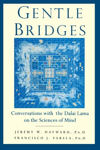 "Gentle Bridges: Conversations with the Dalai Lama on the Sciences of Mind Jeremy W. Hayward ""Western civilization's science and technology bring society tremendous benefit. Yet, due to highly developed technology, we also have more anxiety and more fear. I always feel that mental development and material development must be well-balanced, so that together they may make a more human world. If we lose human values and human beings become part of a machine, there is no freedom from pain and pleasure. Without freedom from pain and pleasure, it is very difficult to demarcate between right and wrong. The subjects of pain and pleasure naturally involve feeling, mind, and consciousness."" The Dalai Lama and leading Western scientists explore the essence of mind."