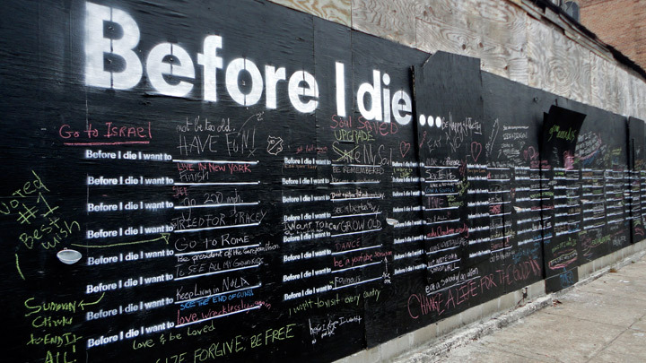 "Before I Die is a public art project that invites people to reflect on their lives and share their personal aspirations in public space. Painted with chalkboard paint and stenciled with the sentence ""Before I die I want to _______"", the wall aims to create public spaces that better reflect what is important to us as a community and as individuals.see more"