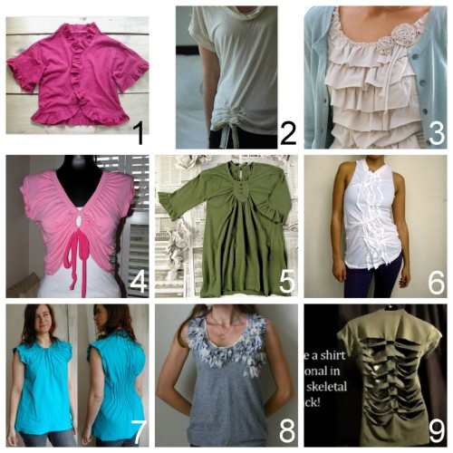 Nine DYI Tee Shirt Restyle Tutorials I have not posted before. Direct links to sources: Tee Shirt to Ruffled Cardigan (craftstylish) here. Anthropologie Inspired Hip Cinched Blouse (Recycled Lovlies) here. Ruffled Tee Shirt made out of two tees (Tea Rose Home) here. Tee Shirt to Shrug - 2 different styles at link (Wobisobi) here. Tee Shirt to Tunic (craftystylish) here. Chaos Tee Shirt (SuperNaturale) here. Pin Tuck Tee Shirt in front and back (craftystylish) here. Anthropologie Knockoff Pratia Tank Top (Made by Lex) here. Skeleton Shirt Video on YouTube (Cat Lady Press) here. *this is easy but it's easier watching how to DIY.