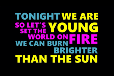 Tonight We Are Young- Fun.