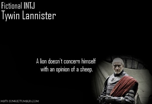 "mbti-junkie:   ""Lannisters don't act like fools."""