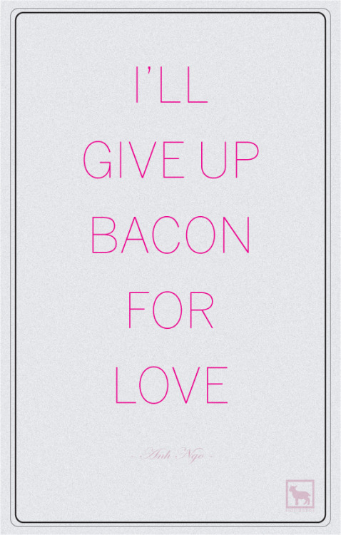 Love & Bacon