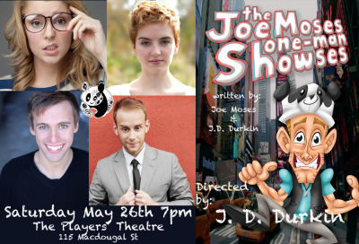 2 WEEKS UNTIL JMOMS RETURNS TO NYC! In just 2 weeks,The Joe Moses One-Man Showsesreturns to New York City for the first time in 3 months! We have missed you! On Saturday May 26th at 7pm at The Players Theatre (MacDougal St btwn 2nd &3rd) we have a brand-spanking new comedy show to bring you! With music, improv, sketches, special guests, and straight-up-silliness, this will be a night to remember…and hopefully remember fondly. Special Guests: Grace Helbig (Daily Grace, G4's Attack of the Show) Tessa Netting (Billy Elliott, Fred: The Show) Tyler Brunsman (AVPM/S, Radio City Christmas Spectacular) and of course Joe Moses (AVPM/S, Starship, Potion Master's Corner) Some tickets are still available: https://web.ovationtix.com/trs/pe/9674482  See you there Panda Bear.