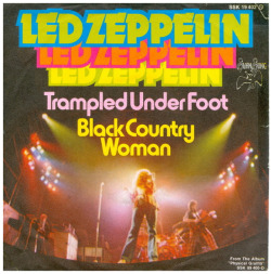 "Led Zeppelin ""Trampled Under Foot"" / ""Black Country Woman"" Single - Swan Song Records, Germany (1975)."