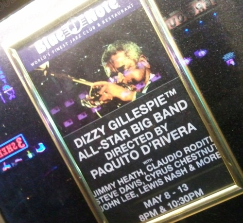 Dizzy Gillespie All Star Big Band, Paquito D'Rivera, tribute to James Moody. Legend on Legend on Legend. Try to pry me away from Blue Note…