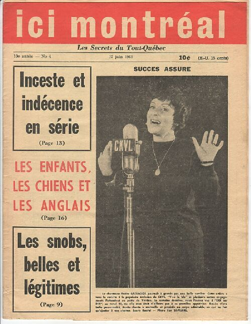 June 17th, 1961. There is a definite theme to the Ici Montréal issues. A cover girl and some headlines about a child molester, a rapist or some violent criminal, usually of some other nationality.