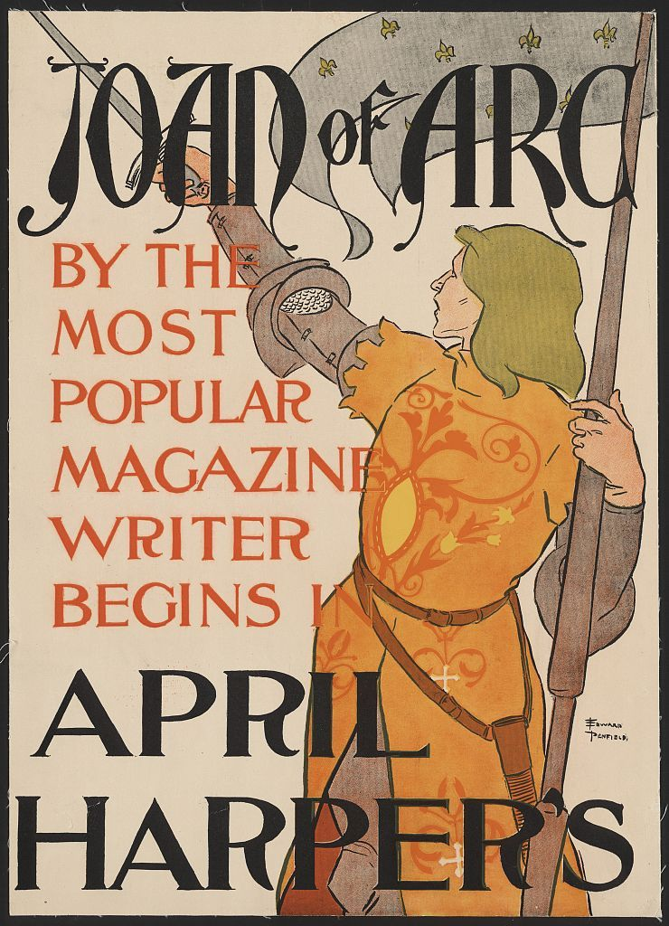Poster by Edward Penfield advertising Personal Reflections of Joan of Arc by Mark Twain in Harper's Magazine in 1895. Library of Congress Prints and Photographs Collection.