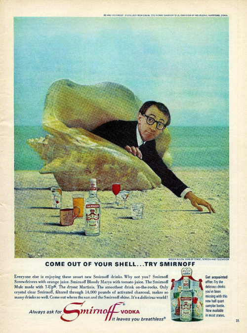 "fuckyeahdrugpolicy:  1966 Smirnoff Vodka ad woody allen stand up: ""the vodka ad"""