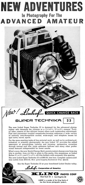 Linhof Super Technika 23  Advertisement 1958 The new Linhof Super Technika 23 is designer for the advanced photographer who demands the ultimate in a 2 1/4 x 2 1/4 camera. Truly, no other camera of this efficient format offers such outstanding advantages. Fast and convenient coupled rangefinder-focusing embraces a wide variety of instantly interchangeable normal, wide-angle and telephoto lenses for spot news, travel, sports…